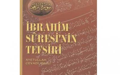 Kitap Tanıtımı; İbrahim Suresinin Tefsiri