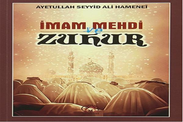 İmam Mehdi (a.s) ve Zuhur (Kitap Tanıtımı)